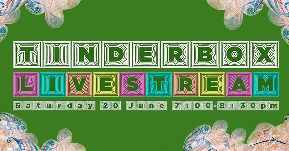 Tinderbox Livestream