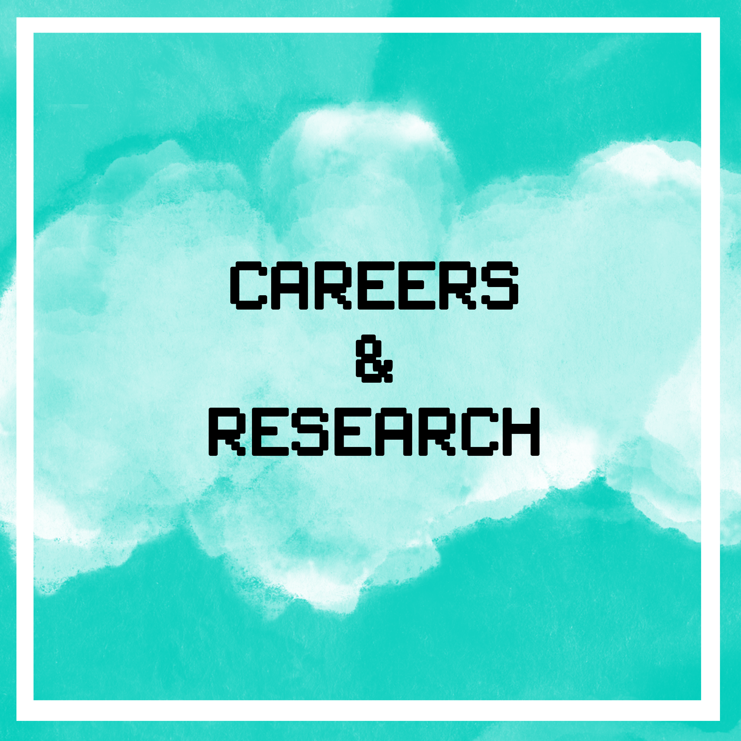 careers and research