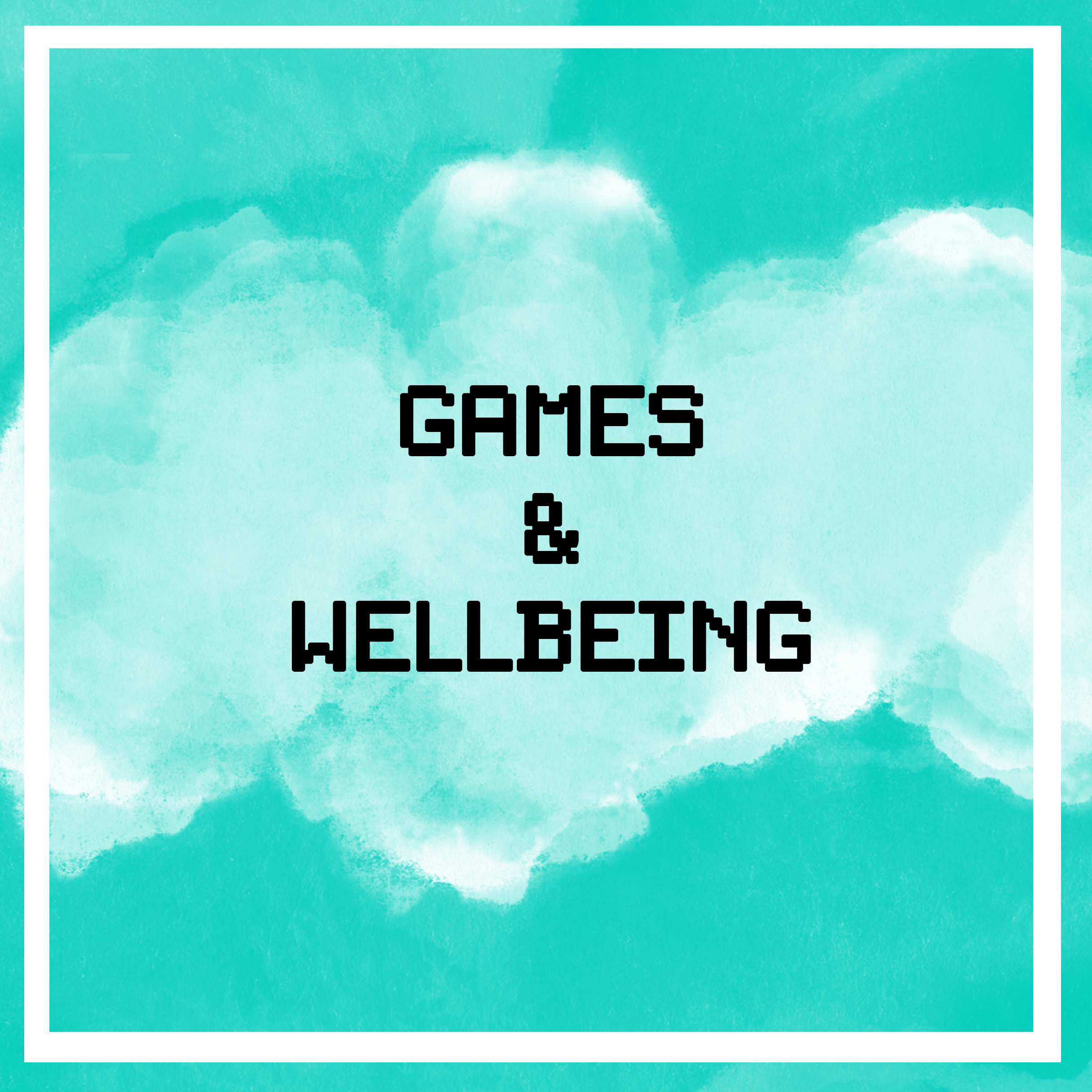 games and wellbeing